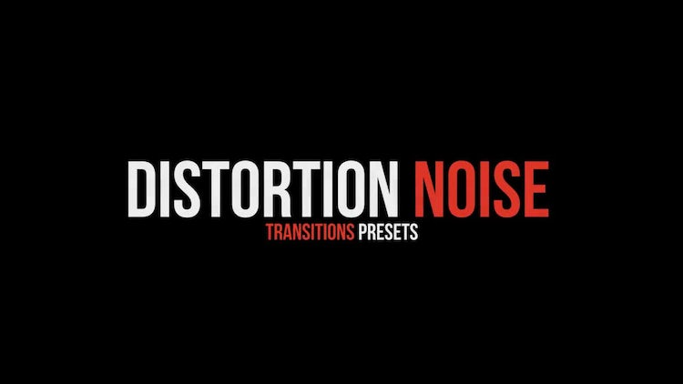 Distortion Noise Transitions Presets: Premiere Pro Presets