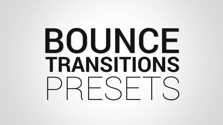 Bounce Transitions Presets: Premiere Pro Presets