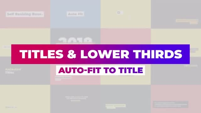 Titles And Lower Thirds - Auto-Fit To Title: Motion Graphics Templates