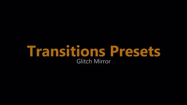 Glitch Mirror Transitions Presets: Premiere Pro Presets